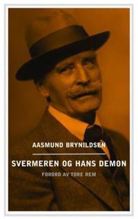 Svermeren og hans demon - Aasmund Brynildsen pdf epub