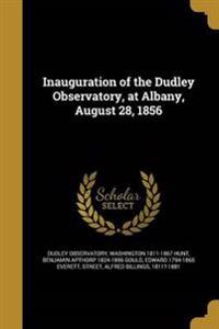 INAUGURATION OF THE DUDLEY OBS