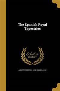 SPANISH ROYAL TAPESTRIES