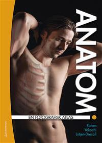 Anatomi - En fotografisk atlas