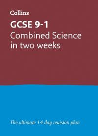 GCSE Combined Science In a Week (or Two)