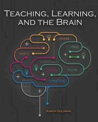 Teaching Learning and the Brain