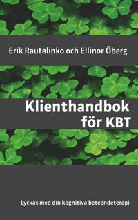 Klienthandbok för KBT: Lyckas med din kognitiva beteendeterapi