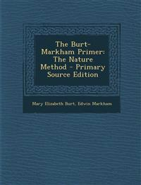 The Burt-Markham Primer: The Nature Method