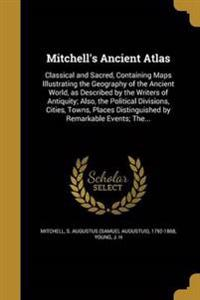 MITCHELLS ANCIENT ATLAS