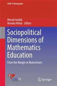 Sociopolitical Dimensions of Mathematics Education