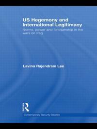US Hegemony and International Legitimacy
