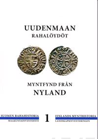 Uudenmaan rahalöydöt - Myntfynd från Nyland