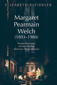 Margaret Pearmain Welch (1893-1984)