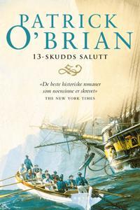 13-skudds salutt - Patrick O'Brian | Inprintwriters.org