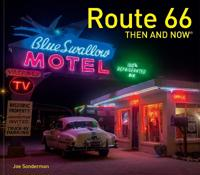 Route 66 Then and Now