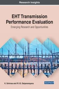 EHT Transmission Performance Evaluation: Emerging Research and Opportunities
