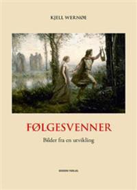 Følgesvenner - Kjell Wernøe | Ridgeroadrun.org