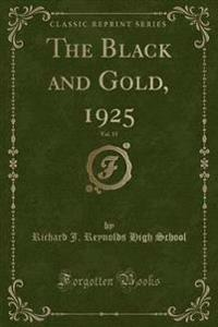 The Black and Gold, 1925, Vol. 15 (Classic Reprint)