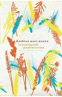 Grunnleggende plantediversitet - Kathleen Rani Hagen pdf epub