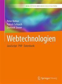 Webtechnologien: JavaScript - PHP - Datenbank