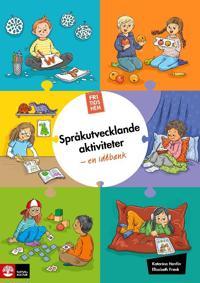 Fritidshem Språkutvecklande aktiviteter - en idébank