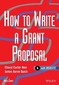 How to Write a Grant Proposal [With CDROM]