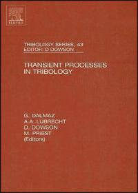 Transient Processes In Tribology