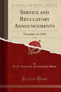 Service and Regulatory Announcements, Vol. 22