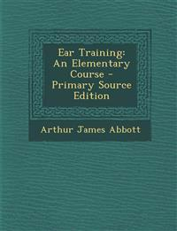 Ear Training: An Elementary Course