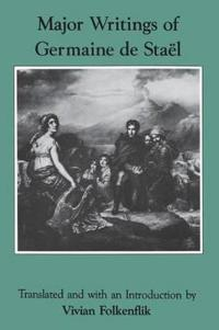 Major Writings of Germaine De Stael