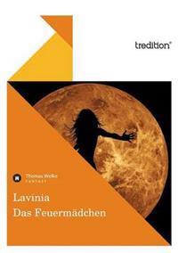 Lavinia - Das Feuermadchen
