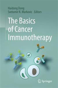 The Basics of Cancer Immunotherapy