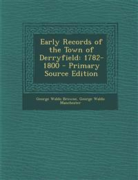 Early Records of the Town of Derryfield: 1782-1800