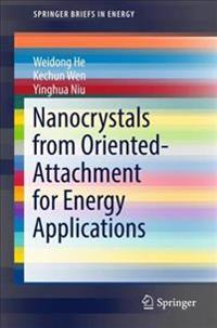 Nanocrystals from Orient-Attachment for Energy Applications