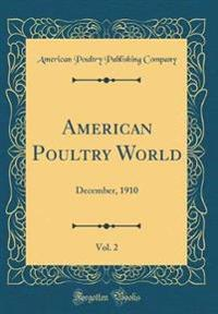 American Poultry World, Vol. 2