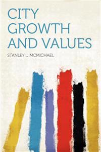 City Growth and Values