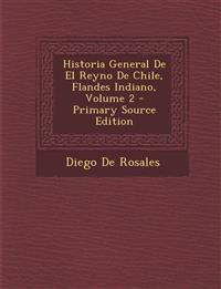 Historia General de El Reyno de Chile, Flandes Indiano, Volume 2