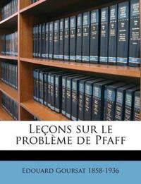 Leçons sur le problème de Pfaff