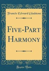 Five-Part Harmony (Classic Reprint)