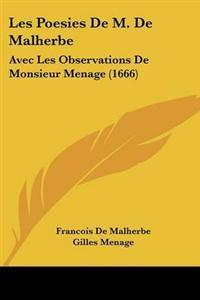 Poesies De M. De Malherbe