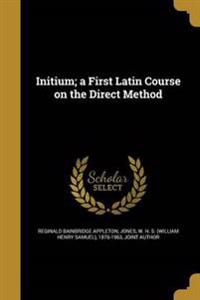 INITIUM A 1ST LATIN COURSE ON