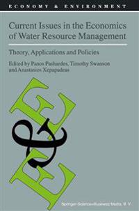 Current Issues in the Economics of Water Resource Management