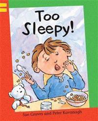 Too Sleepy!