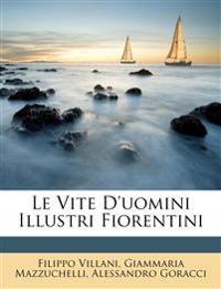 Le Vite D'uomini Illustri Fiorentini