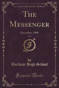 The Messenger, Vol. 5