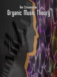 Organic Music Theory