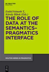 The Role of Data at the Semantics-Pragmatics Interface