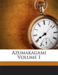 Azumakagami Volume 1