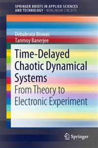 Time-delayed Chaotic Dynamical Systems