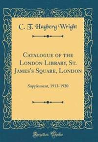 Catalogue of the London Library, St. James's Square, London
