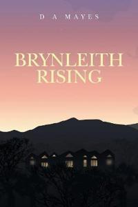 Brynleith Rising