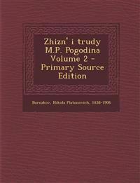 Zhizn' i trudy M.P. Pogodina Volume 2