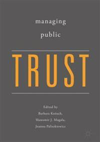 Managing Public Trust