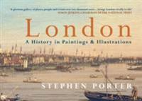 London A History in Paintings & Illustrations